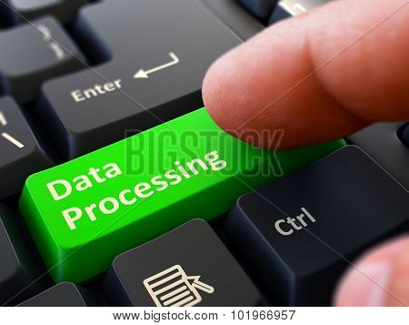 Data Processing - Concept on Green Keyboard Button.