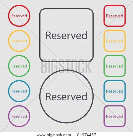 Reserved Sign Icon. Symbols On The Round And Square Buttons With Frame. Vector