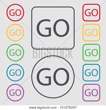 Go Sign Icon. Symbols On The Round And Square Buttons With Frame. Vector