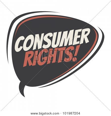 consumer rights retro speech bubble