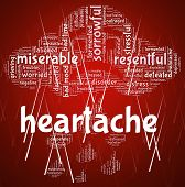 Постер, плакат: Heartache Word Represents Agony Grief And Distress