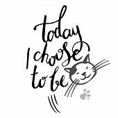 Today i choose to be a star. poster