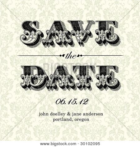 Vector Vintage Save the Date Card. Easy to edit. All pieces are separated.