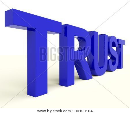 Letters Spelling Trust As Symbol for Faith And Belief