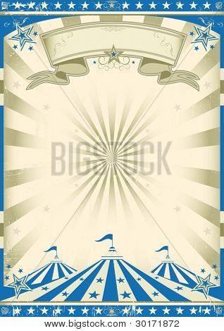 Circus blue vintage. a circus vintage poster for your advertising