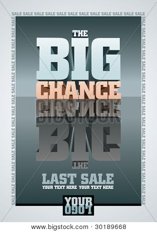 The Big Chance, Last Sale. Vector poster template. All elements are layered separately. Vector file CMYK color mode.