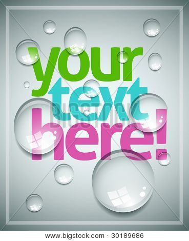 Plantilla de cartel mojado del vector. Gotas de agua transparente, texto y fondo son capas separadas. Fácil