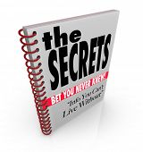 A spiral bound book with headlines reading The Secrets - Bet You Never Knew, and Info You Can't Live