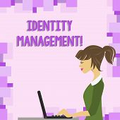 Word Writing Text Identity Management. Business Concept For Administration Of Individual Identities  poster