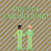 Word Writing Text Privacy Engineering. Business Concept For Engineered Systems Provide Acceptable Le poster