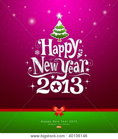 Happy New Year 2013 lettering Greeting Card, vector illustration