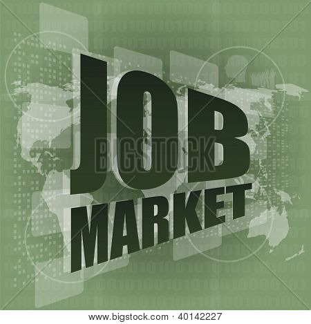 Job Market And Global Technology Background With The Earth Map