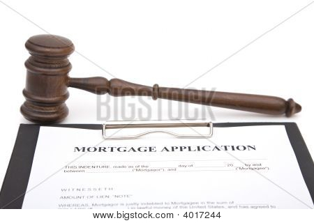 Gavel And Mortgage Application