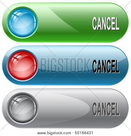 Cancel. Internet buttons. Raster illustration. Vector version is in my portfolio.
