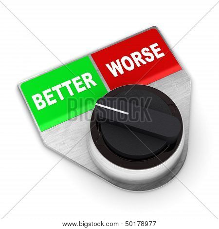 Better Vs Worse Switch