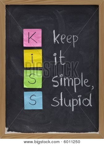 Keep It Simple, Stupid - Kiss Principle