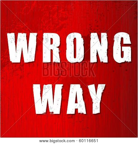 Old Wrong Way Sign