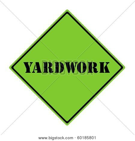 Yardwork Sign