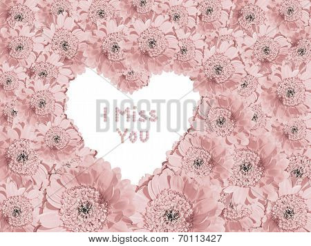 Light Pink Gerber Daisies With Heart Shaped Copy Space And Text - I Miss You