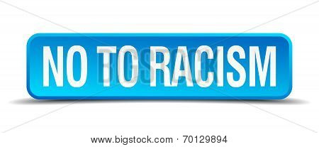 No To Racism Blue 3D Realistic Square Isolated Button