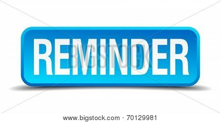 Reminder Blue 3D Realistic Square Isolated Button