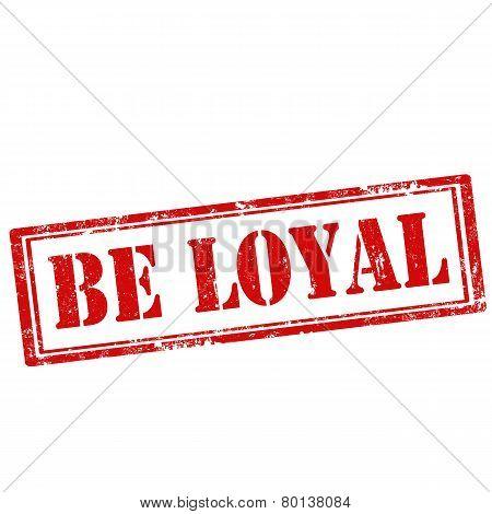Be Loyal-stamp
