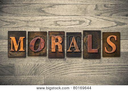 Morals Concept Wooden Letterpress Type