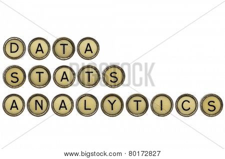 data, stats and analytics words in old round typewriter keys isolated on white