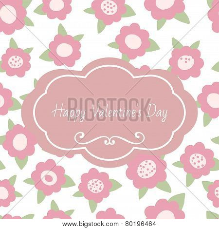Greeting card Happy valentines day. Tender floral with text and flowers. Pink pastel hand drawn vect