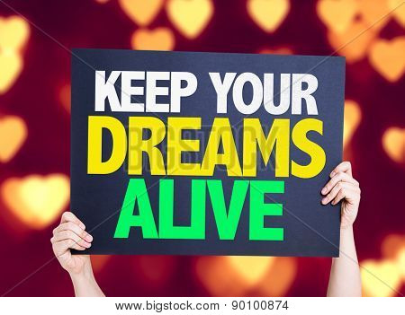 Keep Your Dreams Alive card with heart bokeh background