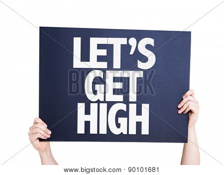 Lets Get High card isolated on white