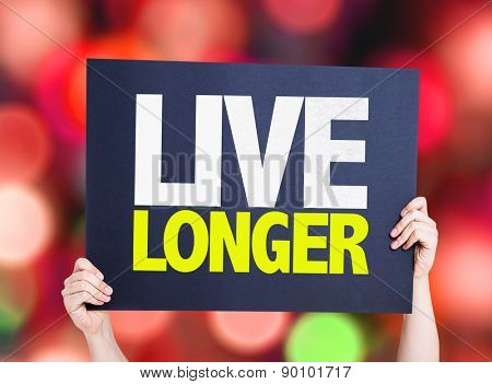Live Longer card with bokeh background