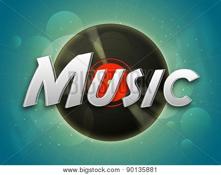 Stylish text Music with vinyl on shiny background, can be used as poster, banner or flyer design.