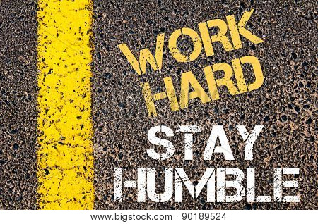 Work Hard Stay Humble  Motivational Quote.
