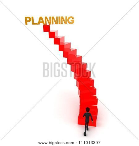3D Man Walking Upwards To Planning Text With The Help Of Stairs Concept