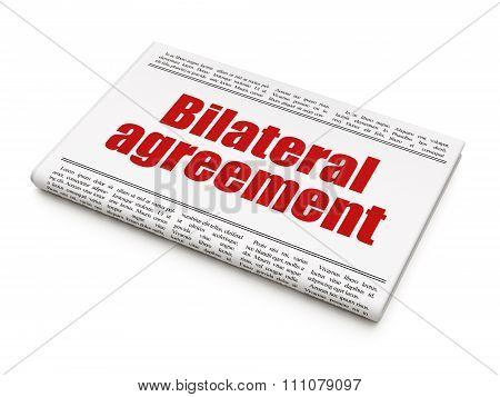 Insurance concept: newspaper headline Bilateral Agreement