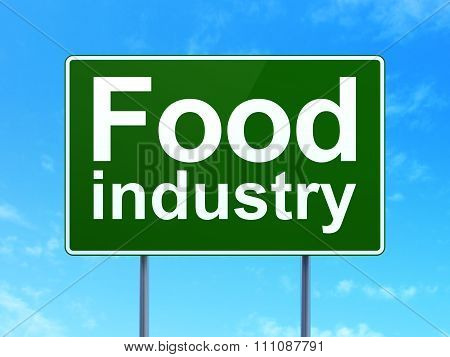 Industry concept: Food Industry on road sign background