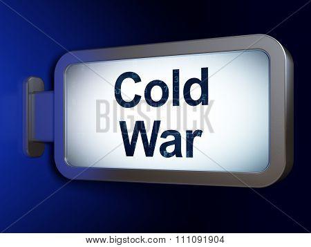 Political concept: Cold War on billboard background
