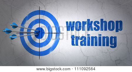 Studying concept: target and Workshop Training on wall background