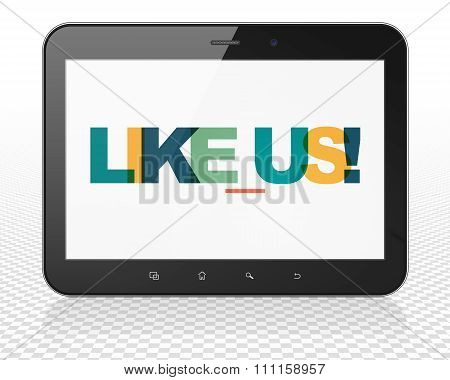 Social network concept: Tablet Pc Computer with Like us on  display