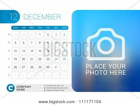 Desk Calendar For 2016 Year. December. Vector Design Print Template With Place For Photo, Logo And C