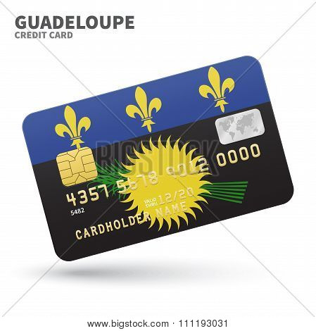 Credit card with Guadeloupe flag background for bank, presentations and business. Isolated on white