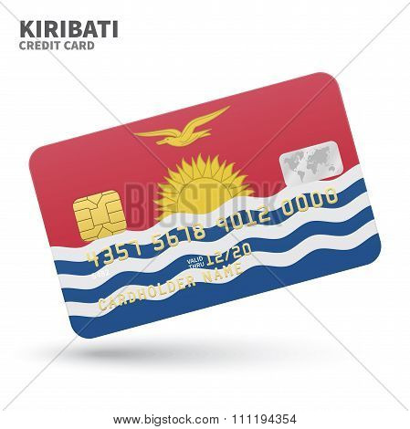 Credit card with Kiribati flag background for bank, presentations and business. Isolated on white
