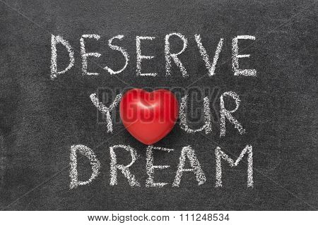 Deserve Your Dream
