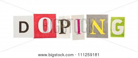 Doping inscription made of cut out letters