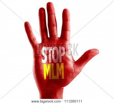 Stop MLM (Multi Level Marketing) written on hand isolated on white background