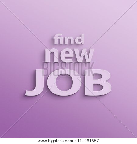 text on the wall or paper, find new job