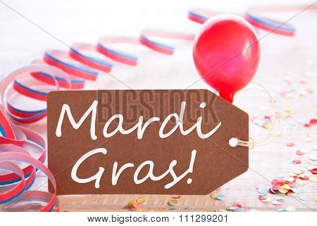 Party Label With Streamer And Balloon, Text Mardi Gras