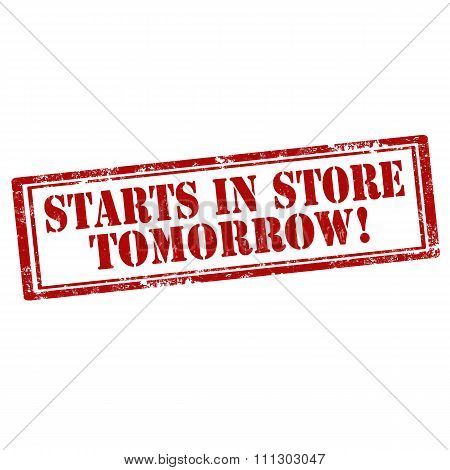 Starts In Store Tomorrow