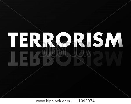 The Word Terrorism In Mirror Reflection
